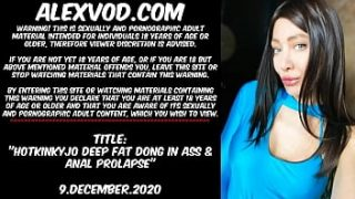 Hotkinkyjo big fat dong in ass & anal prolaps